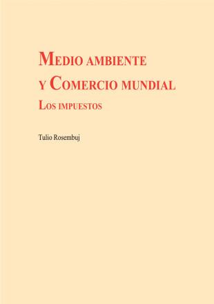 COMERCIO MUNDIAL Y MEDIO AMBIENTE: Los Impuestos