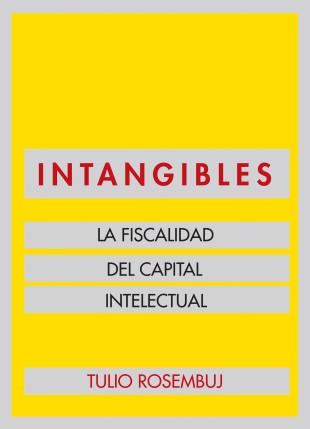 Intangibles, la fiscalidad del capital intelectual
