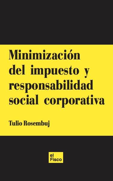 Minimización del impuesto y responsabilidad social corporativa
