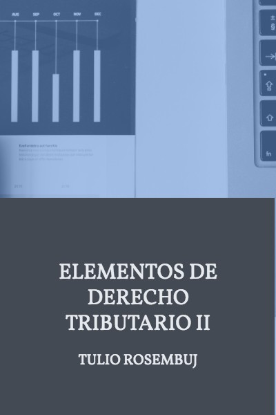 Elementos de derecho tributario II