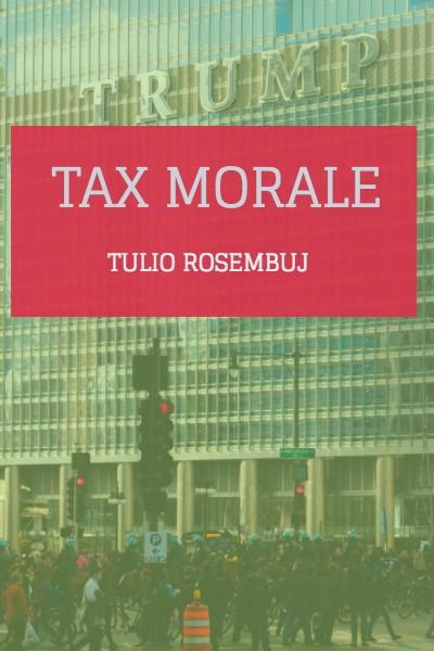 Tax Morale. La moral fiscal.