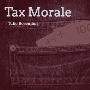 ¿Por qué pagamos los impuestos? Prólogo del libro Tax Morale
